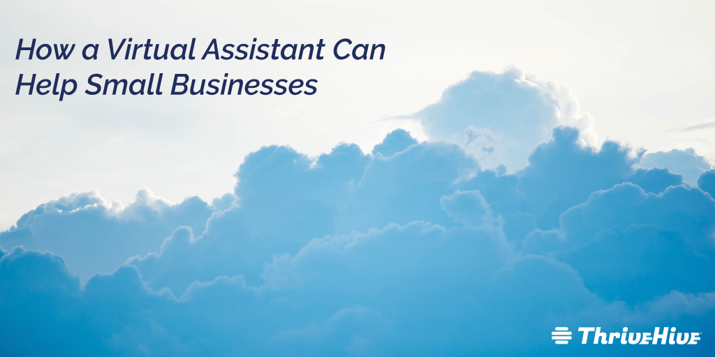 How a Virtual Assistant Can Help Small Businesses