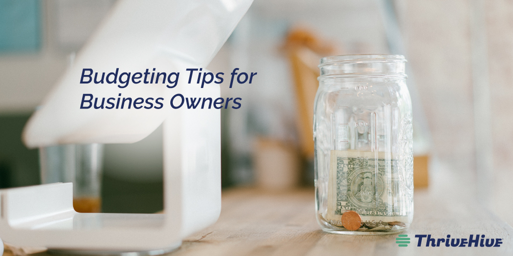 Budgeting Tips for Business Owners
