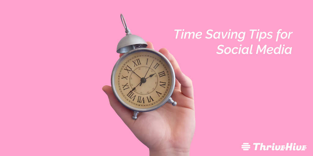 Time Saving Tips for Social Media