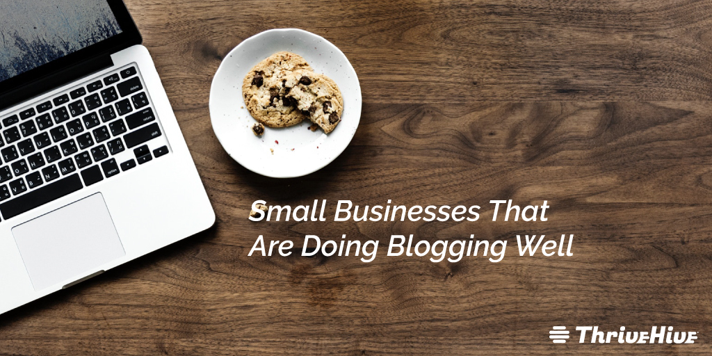 Small Businesses That Are Doing Blogging Well