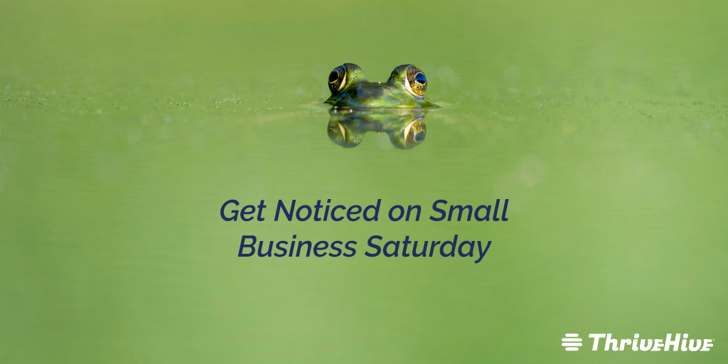 Get Noticed on Small Business Saturday