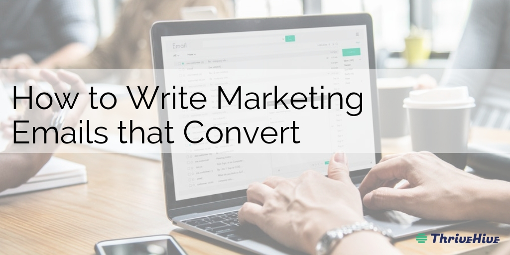 How to Write Marketing Emails that Convert