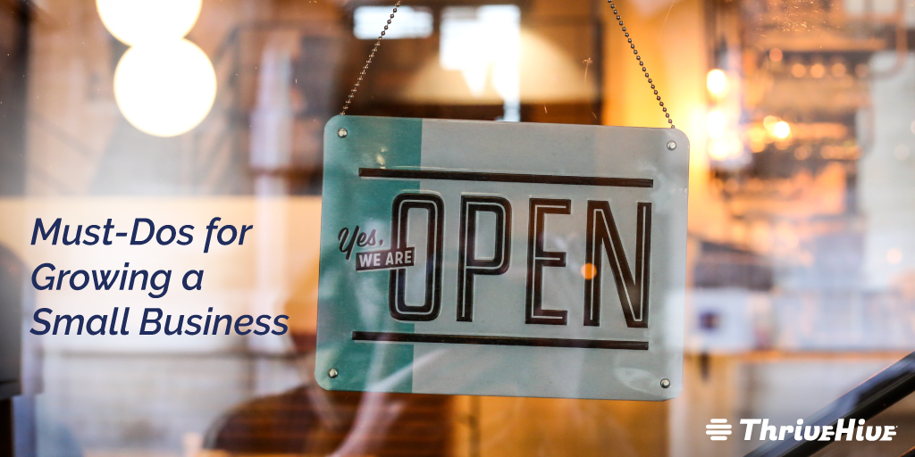 Must-Dos for Growing a Small Business
