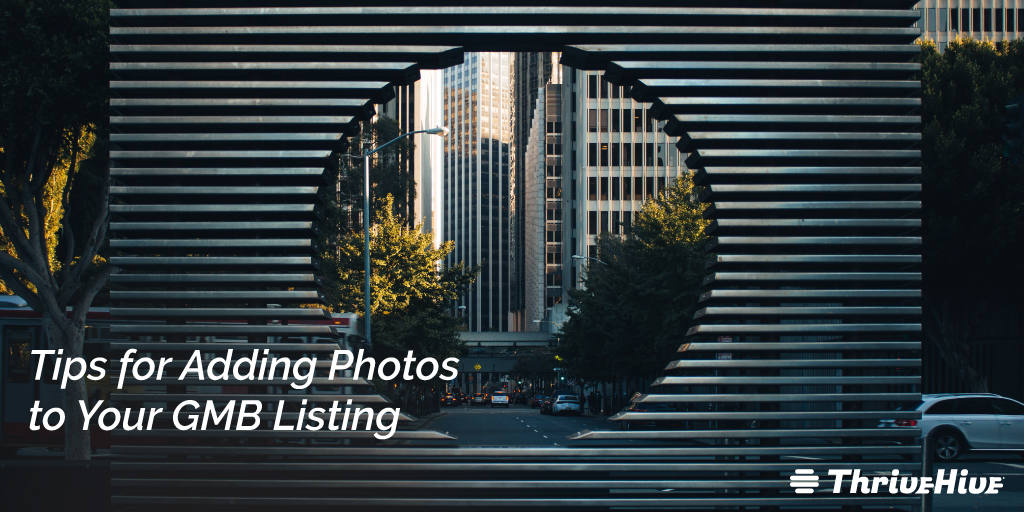 Tips for Adding Photos to Your GMB Listing