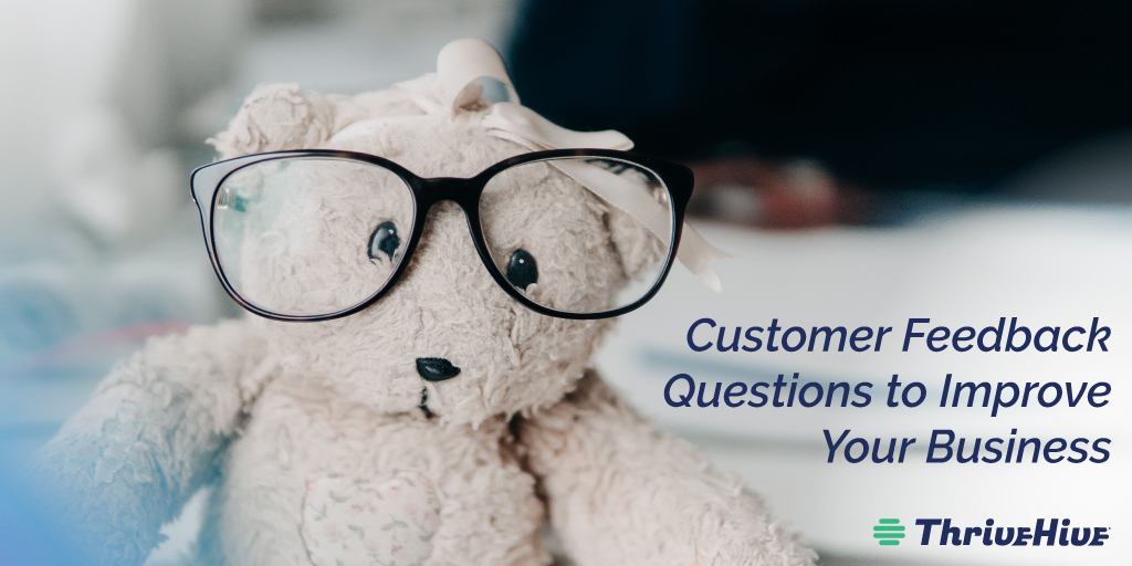 Customer Feedback Questions to Improve Your Business