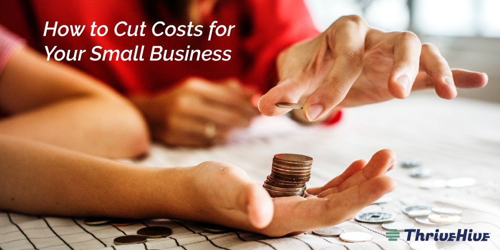 How to Cut Costs for Your Small Business