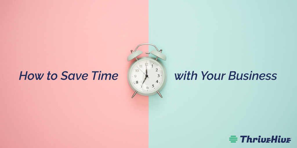 How to Save Time with Your Business