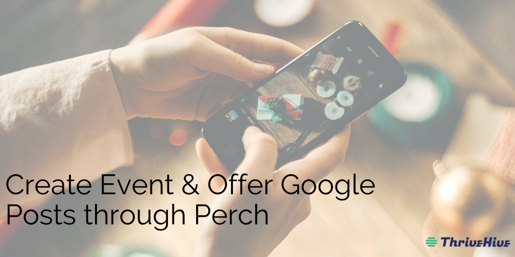 Create Google Event and Offer Posts Perch